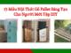 15 Mẫu Nội Thất Gỗ Pallet Sáng Tạo Cho Người Mới Tập DIY